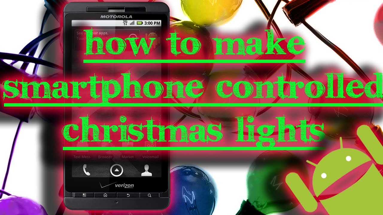 tinkernut how to make smartphone controlled christmas lights