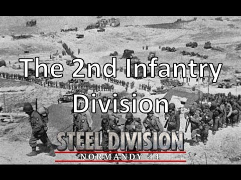 Steel Division: Normandy 44 - 2nd Infantry Deck Review