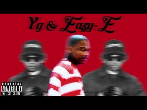 YG & Eazy-E - Why You Always Hatin? (Remix 2017)