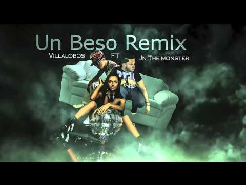 Un beso remix - villalobos - jn the monster [Prod. @DejOta2021] ®
