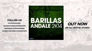 Barillas - Andale (Original 2003 Club Edit) - Official Audio