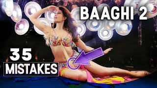 Baaghi 2 Movie - 35 Mistakes