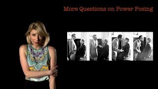 Amy Cuddy: More Questions on Power Posing