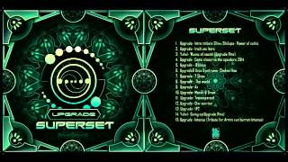Upgrade-Psytrance Super Set