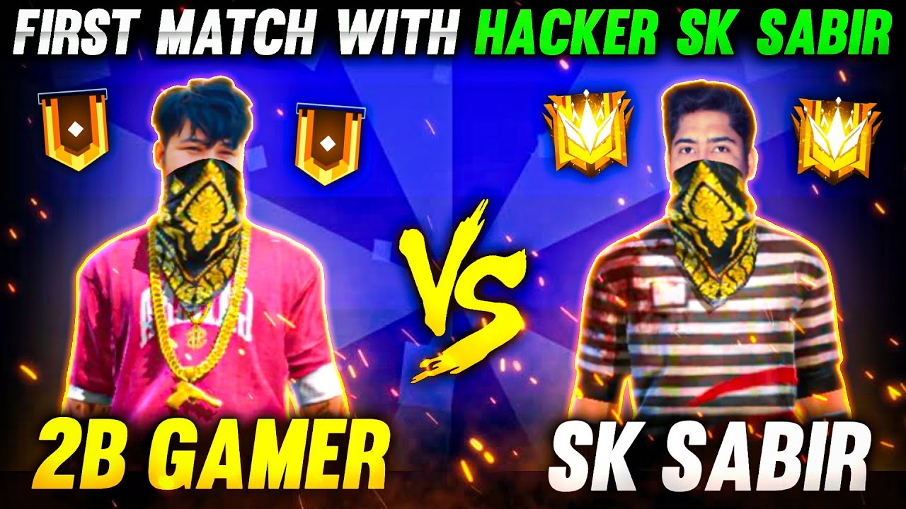 SK Sabir Boss Used Headshot Hack😡 To Kill 2B Gamer♥😯-WHO WON 1 VS 1-Garena Freefire