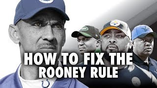 How the NFL Should Fix the Rooney Rule