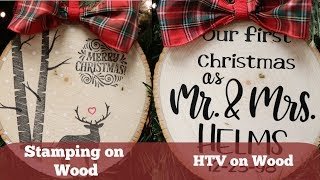 HTV and Stamping on Wood Ornaments