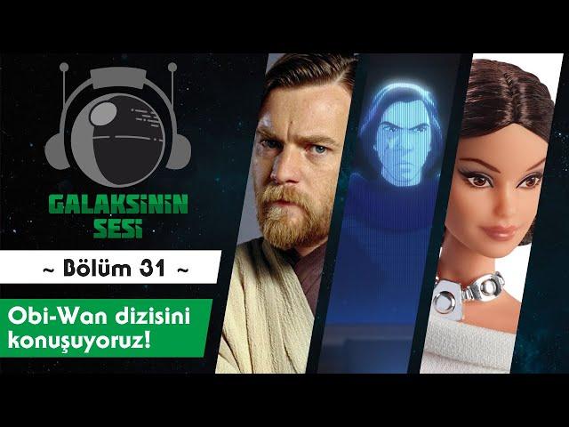 EP 31 - Obi-Wan dizisi, Disney+ güncellemeleri ve dahası...