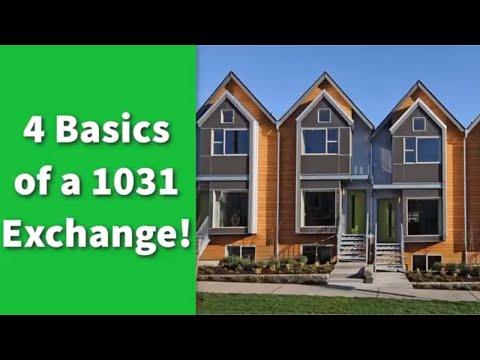 4 Basics Of A 1031 Exchange!