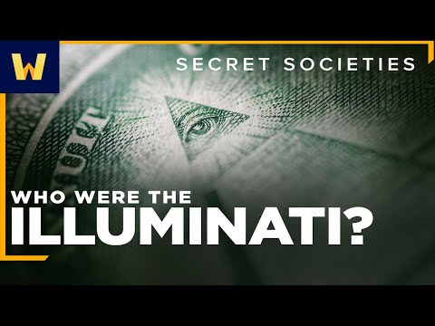 They're Watching You!   The History of the Illuminati