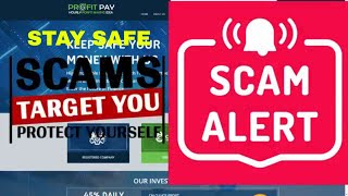 Profit Pay Scam Full Live Review - Scam That Target Your Moneys
