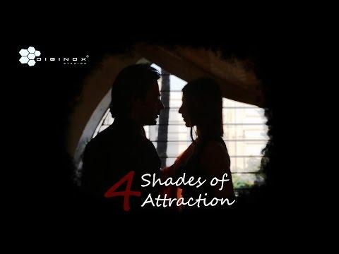 New Hindi Short film - 4 Shades of Attraction