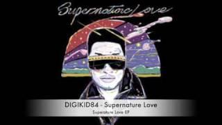 ★ DIGIKID84 - Supernature Love