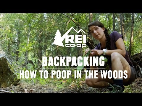 How To Poop In The Woods || REI