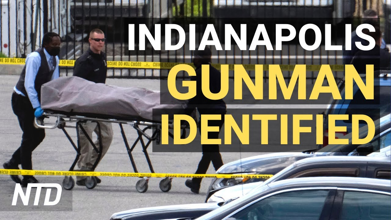 Indianapolis FedEx Mass Shooting Suspect ID'd; US-Japan Strengthening Alliance Against China | NTD