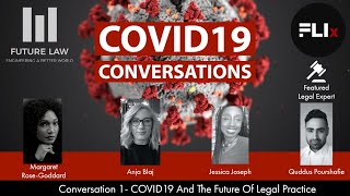 FLIx COVID19 Conversations 1- COVID19 And The Future Of Legal Practice