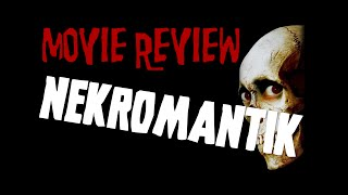 Nekromantik - Movie Review