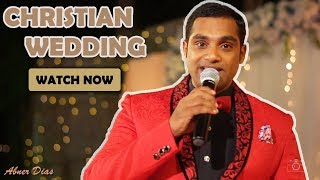 Best Christian Wedding hosted by  Anchor / Emcee / Compere Abner Dias