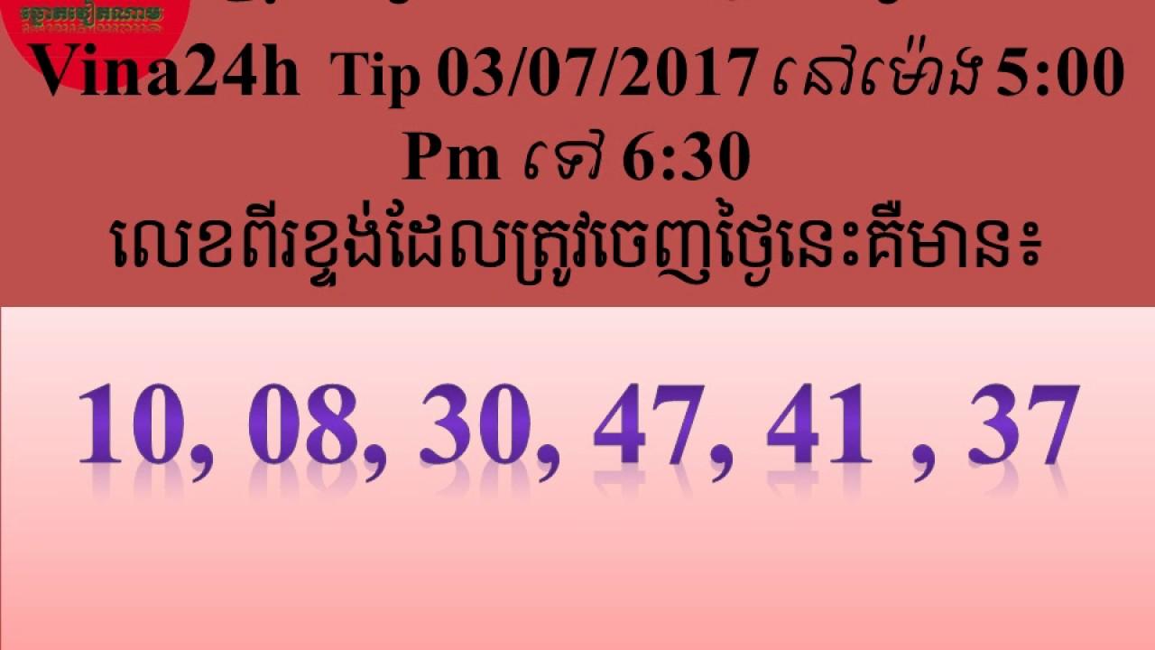 Prediction of Vina24h on 03/07/2017 at 5:00 pm and 6:30 pm, ការទស្សយ៍ទាយឆ្នោតវៀតណាម ប្រចាំថ្ងៃ