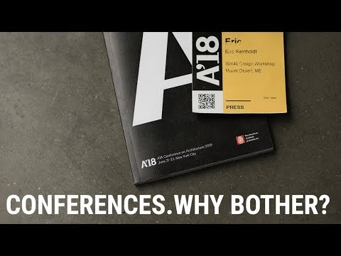 (Architecture) Conferences. Why Bother?