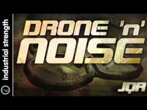 Drone n' Noise by JQR - IS Sample Pack out now!