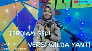 TERDIAM SEPI - Nazia Marwiana Cover Karaoke By Wilda Yanti ( Dandi Official )