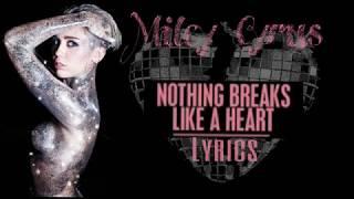 Baixar Mark Ronson - Nothing Breaks Like a Heart (Lyrics) Ft. Miley Cyrus