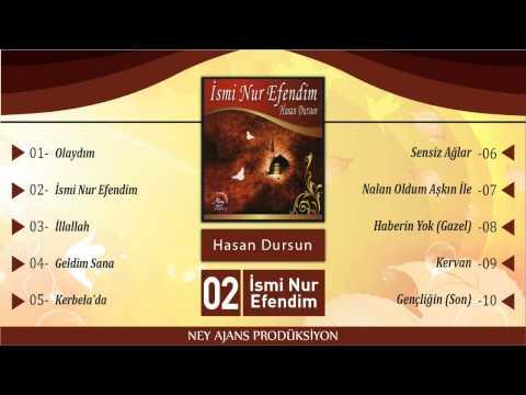 Hasan Dursun - İsmi Nur Efendim