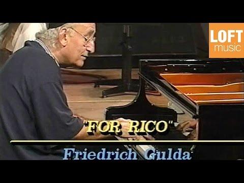 Friedrich Gulda - For Rico (1989)
