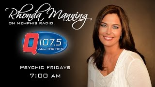 Psychic Friday - April 17th, 2015 - Q107.5 Memphis - Rhonda Manning