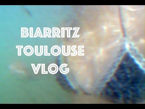 BIARRITZ - TOULOUSE | Travel Vlog