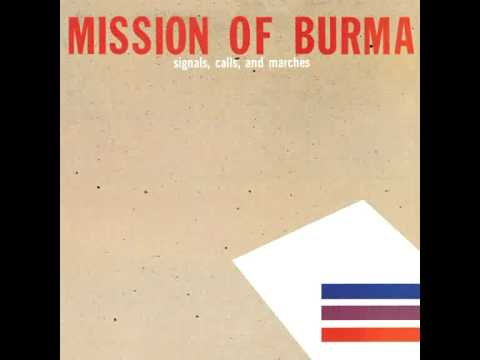 Mission Of Burma - That's When I Reach For My Revolver
