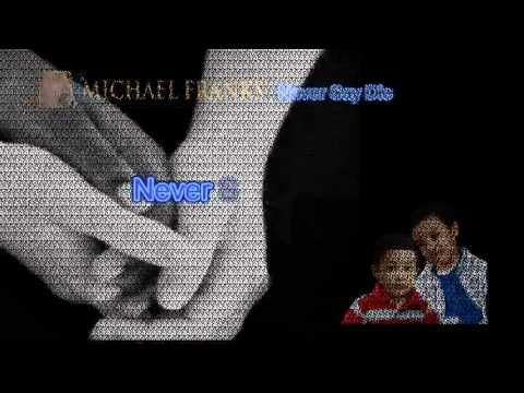NEVER SAY DIE MICHAEL FRANKS VOCAL BACKGROUND