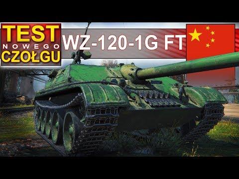 WZ-120-1G FT - nowy wymiatacz premium - World of Tanks