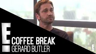 Coffee Break  | Gerard Butler