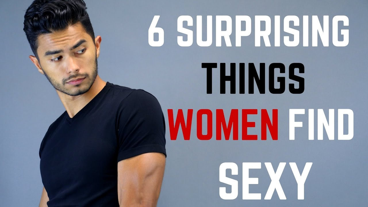 What do men find sexy in women