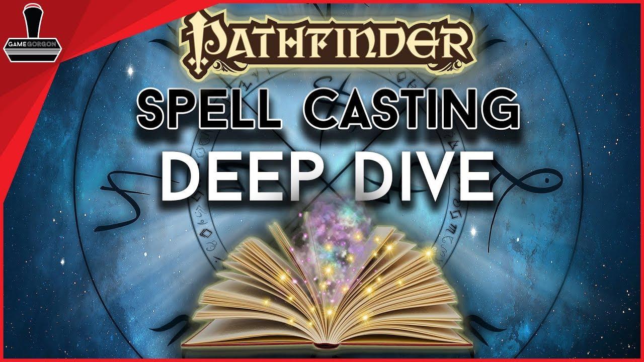 Spell Casting Deep Dive, Pathfinder 2E Play Test | GameGorgon