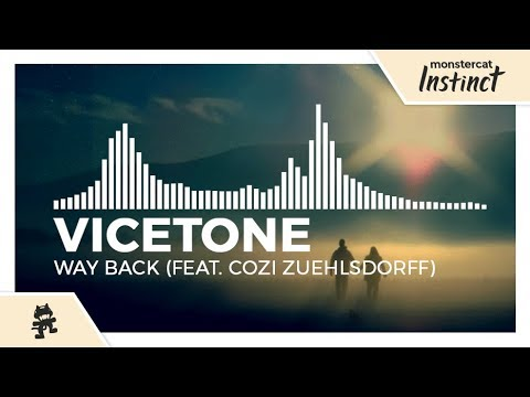 Vicetone - Way Back (feat. Cozi Zuehlsdorff) [Monstercat Release]