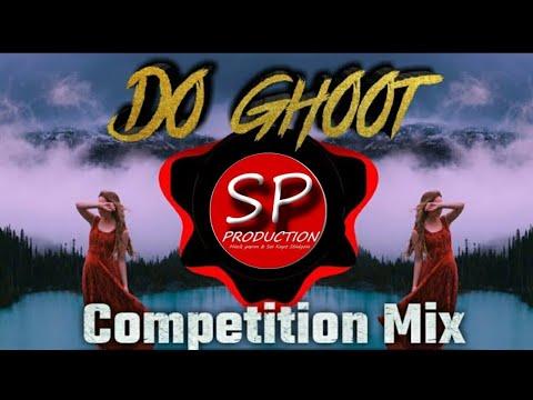DO GHOOT MUJE BHI PILADE (📢HORN MIX📢) DJ MANGESH & IT'S SP PRODUCTION