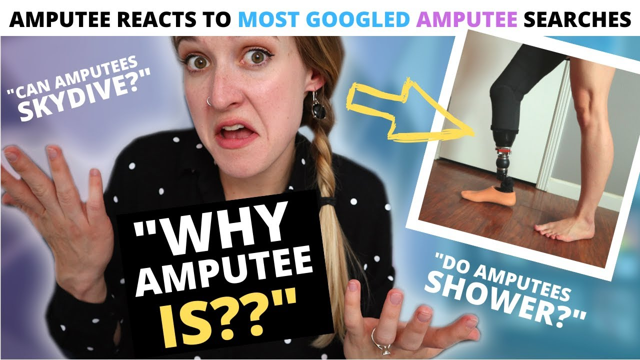 AMPUTEE REACTS: You Searched WHAT!? 😆 Most Popular Google Searches About Amputees!