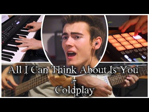 ♫ All I Can Think About Is You  Coldplay Loop   Claudio Krott ♫