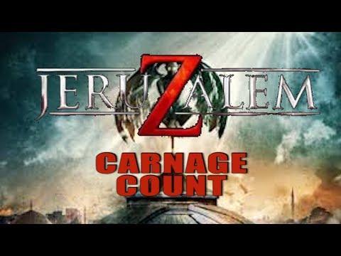 JeruZalem (2015) Carnage Count