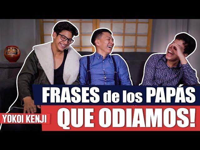 FRASES DE PAPÁS | YOKOI KENJI