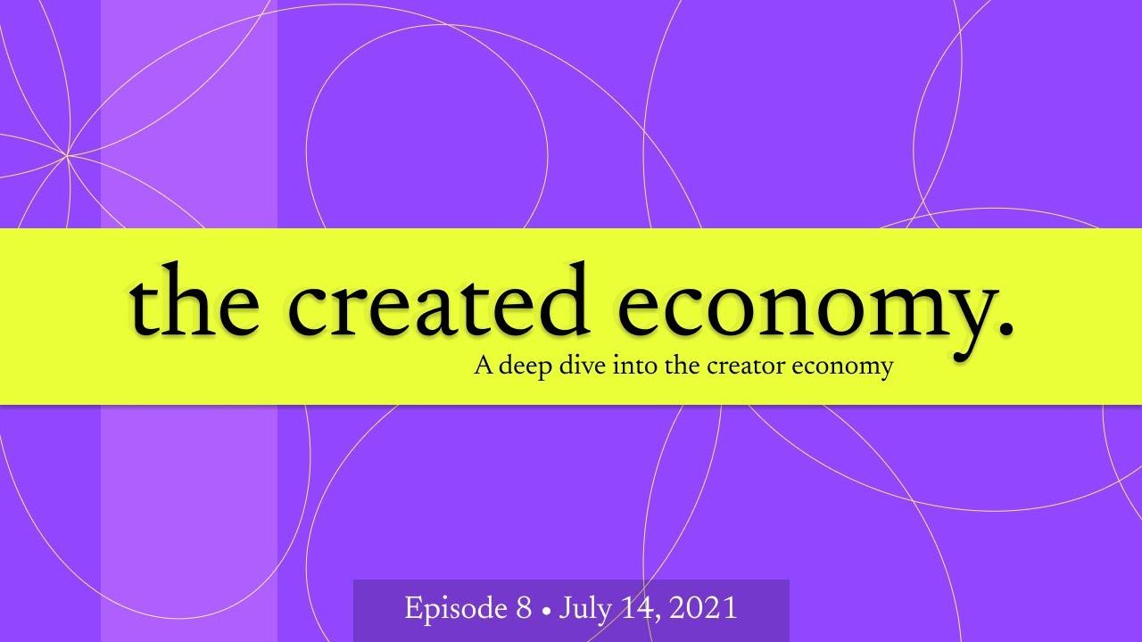The Created Economy: Episode 8 with Creator Nicholena Moon