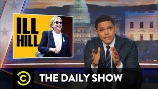 Hillary Clinton's Rough Weekend: The Daily Show