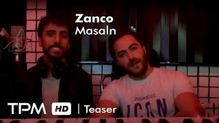 تیزر آهنگ جدید مثلا از زانکو || Zanco Masalan New Track Teaser