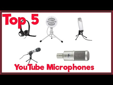 Top 5 Microphones To Use For YouTube and Podcasting