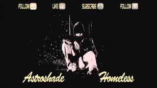 Astroshade - Homeless (Original Mix) [HARDSTYLE FREE DOWNLOAD]