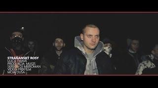 Stra?anský Rosy - ULICA TMAVÁ + Dj MikroMan (prod. Mugis) [OFFICIAL VIDEO]
