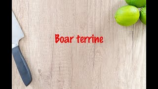 How to cook - Boar terrine